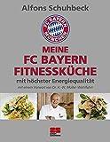 Meine FC Bayern Fitnessküche mit höchster Energiequalität