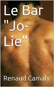 """Le Bar """"Jo-Lie"""" par [Camaly, Renaud]"""