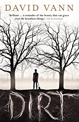 Dirt by David Vann (2013-05-02)