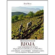 The Finest Wines of Rioja & Northwest Spain