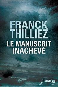 Le manuscrit inachevé par Thilliez