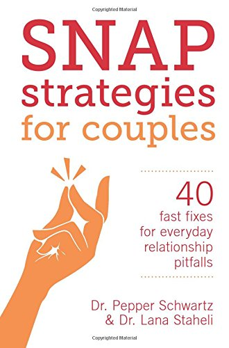 Snap Strategies for Couples: 40 Fast Fixes