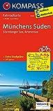 Münchens Süden - Starnberger See - Ammersee: Fahrradkarte. GPS-genau. 1:70000 (KOMPASS-Fahrradkarten Deutschland, Band 3120) -