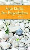 Der Feigenkaktus: Jubiläumsausgabe (Unionsverlag Taschenbücher)