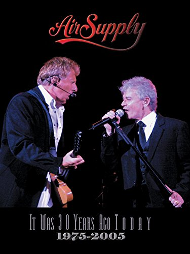 Air Supply - It Was 30 Years Ago Today [OV]