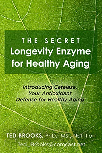 The Secret Longevity Enzyme for Healthy Aging: Introducing Catalase, Your Anti-Oxidant Defense