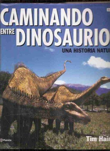 Descargar Libro Caminando Entre Dinosaurios. Una Historia Natural de Tim Haines