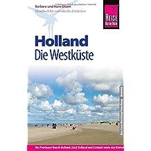 Reise Know-How Holland - Die Westküste: Reiseführer für individuelles Entdecken