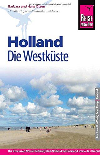 Preisvergleich Produktbild Reise Know-How Holland - Die Westküste: Reiseführer für individuelles Entdecken