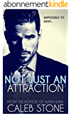 Not Just An Attraction (The Hart Brothers Book 1) (English Edition)