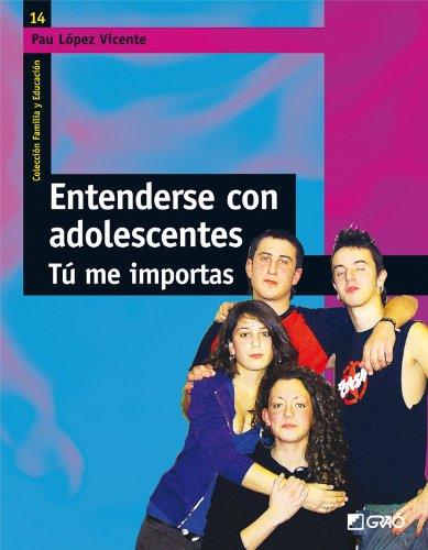 Entenderse con adolescentes: 014 (Familia Y Educación) por Pau López i Vicente
