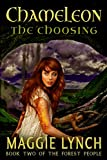 Book cover image for Chameleon: The Choosing (The Forest People Book 2)