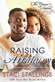 Raising Attabury: A Contemporary Christian Epic-Novel (The Grace Series Book 5)