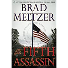The Fifth Assassin by Brad Meltzer (2013-01-15)