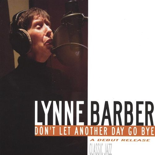 Don t let another day go bye lynne barber de l album don t let another