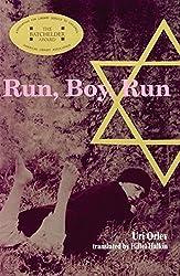 Run, Boy, Run by Uri Orlev (2007-10-29)