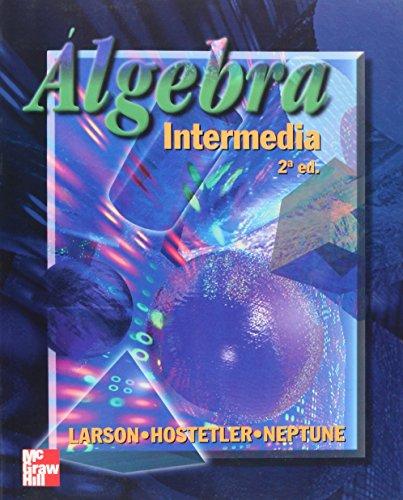 Algebra Intermedia - 2 Edicion por Robert P. Hostetler