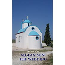 Aegean Sun: The Wedding
