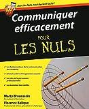 Communiquer efficacement pour les Nuls - First - 17/03/2011