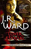 Lover Eternal: Number 2 in series (Black Dagger Brotherhood)