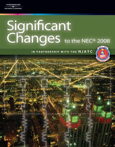 Significant Changes to the NEC (Significant Changes to the National Electrical Code (Nec))