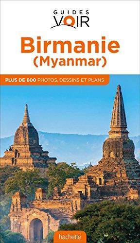 Guide Voir Birmanie