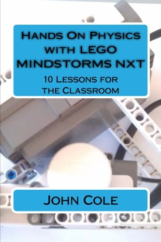 hands-on-physics-with-lego-mindstorms-nxt-10-lessons-for-the-classroom