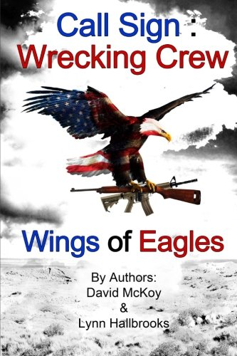 Call Sign: Wrecking Crew (Wings of Eagles): Volume 2