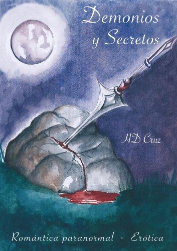Demonios y Secretos (Spanish Edition)