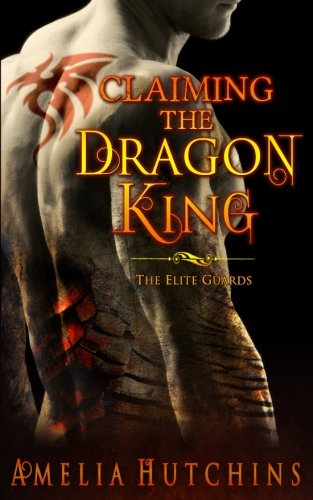 Read Pdf Claiming The Dragon King The Elite Guards Mobi Zone Top