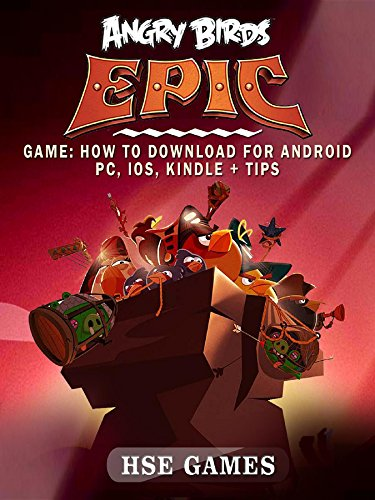 Angry Birds Epic Game: How to Download for Android PC, iOS