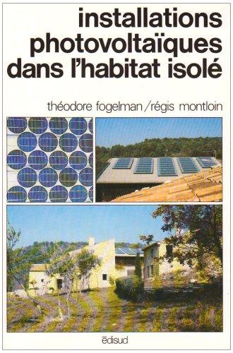 Installations photovoltaïques dans l'habitat isolé