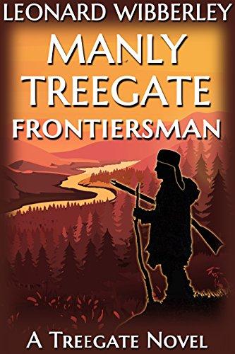 Descargar El Autor Torrent Manly Treegate Frontiersman (The Treegate Series Book 6) Ebook Gratis Epub