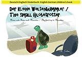 Der kleine Weltenbummler/The small Globetrotter: Zweisprachiges Kinderbuch ab 1-6 Jahren (Deutsch - Englisch) Bilingual children's book (German - nach Mauritius/My first trip to Mauritius
