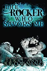 The Rocker Who Savors Me (Volume 2) by Terri Anne Browning (2014-08-19)