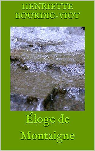 Éloge de Montaigne par Henriette  Bourdic-Viot