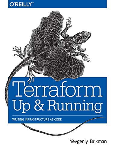 Terraform - Up and Running: Writing Infrastructure as Code
