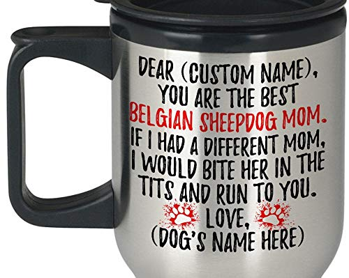 Personalized Belgian Sheepdog Mom Travel Mug Groenendael Dog Owner Gifts Chien De Berger Belge Dog Women Present Belgian Sheepdog Mommy