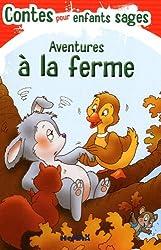 Contes pour enfants sages - aventures à la ferme