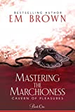 Best Erotic Romance - Mastering the Marchioness: A Wickedly Erotic Historical Romance Review