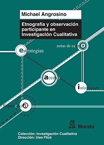 Etnografía y observación participante en Investigación Cualitativa por Michael Angrosino