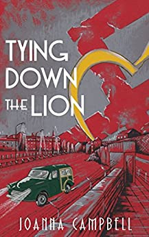 Tying Down The Lion by [Campbell, Joanna]