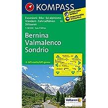 Bernina - Valmalenco - Sondrio: Wanderkarte mit Radrouten und alpinen Skirouten. GPS-genau. 1:50000. (KOMPASS-Wanderkarten, Band 93)