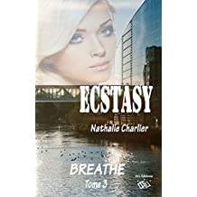Ecstasy 3: Tome 3 : Breath