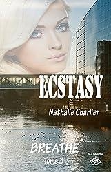 Ecstasy: Tome 3 : Breath
