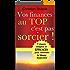 Vos finances au top, c'est pas sorcier: 7b étapes simples pour atteindre la liberté financière