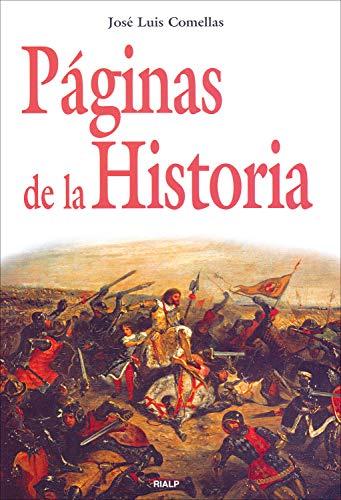 Páginas de la Historia (Historia y Biografías) por José Luis Comellas García-Lera