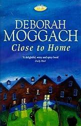 Close To Home by Deborah Moggach (1998-10-21)