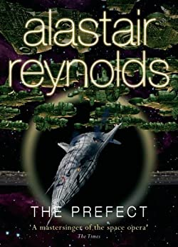 The Prefect (GOLLANCZ S.F.) by [Reynolds, Alastair]