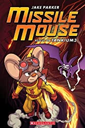 Rescue on Tankium3 (Missile Mouse (Paperback))